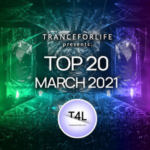 TOP 20 TRANCE - 2021 MARCH MIX