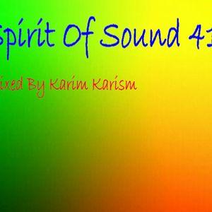 Karim Karism - Spirit Of Sound ( Episode 41 )