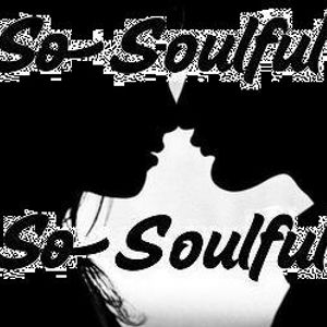 Sosoulful Soft Mix