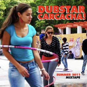 Dubstar Carcacha! Mixtape Summer 2011