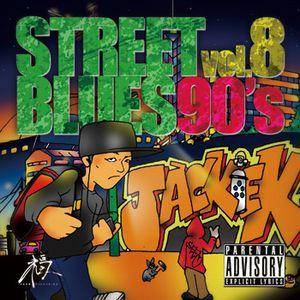 STREET BLUES 90's      mix cd vol.8