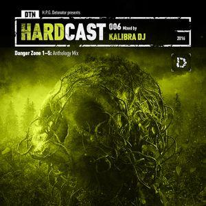VA - DTN HARDCAST 006: KALIBRA DJ - Danger Zone 1-5: Anthology Mix (2016)
