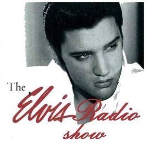 2014 08 03 - August 3rd 2014 The Elvis Radio Show