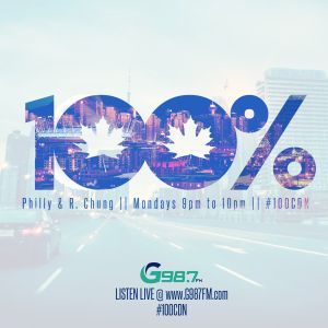 100% Canadian with Philly & R. Chung - Aug 15 2016