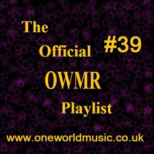 OWMR Playlist #39