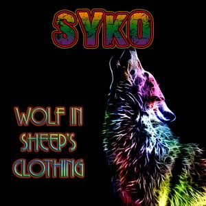 Syko - Wolf In Sheep's Clothing