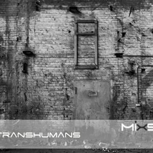 Mixside podcast 040 - The TransHumans
