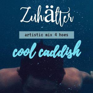 Cool Caddish-Zuhalter