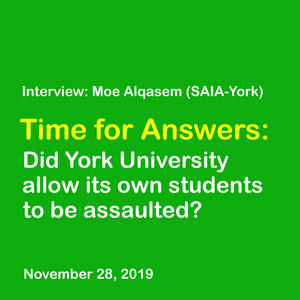 Interview with Moe Alqasem: Palestine-solidarity student activists assaulted on York campus.