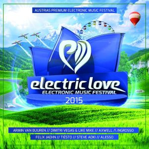 Electric Love Festival 2015 - Mainstage Mix