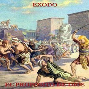 EXODO - EL PROPOSITO DE DIOS