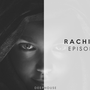Rachidov - Episode #1 (Deep House Mix)