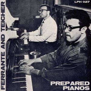 LPH 027 - Ferrante and Teicher - Prepared Pianos (1953-60)