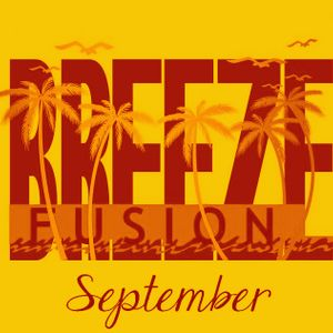 BREEZE FUSION - hosted by Mikel Vert september 2012