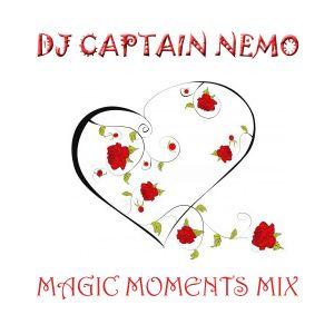 DJ Captain Nemo - MAGIC MOMENTS MIX