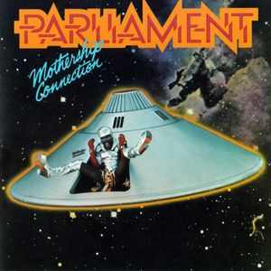 "Parliament's ""Mothership Connection"""