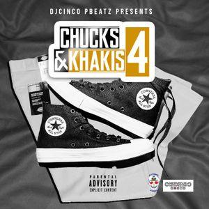 Chucks N Khakis Volume 4 #NerveDJs #Rap