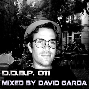 Digital Delight Barcelona Podcast 011 (Mixed by David Garda)