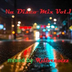 Nu Disco Mix Vol.1 mixed by  Killernoizz