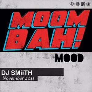 DJ SMiiTH - Moombah Mood