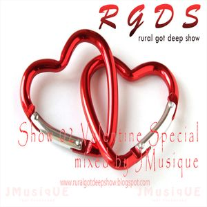 Rural Got Deep Show 02 (Valentine Special) Mixed By J Musique