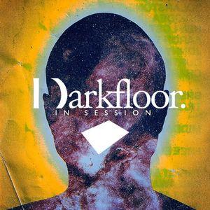 Darkfloor in Session 045 + Matt TDK