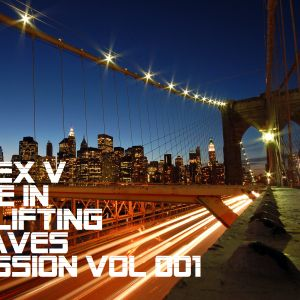 Dj Alex V - Life In Uplifting Waves Session Vol 001