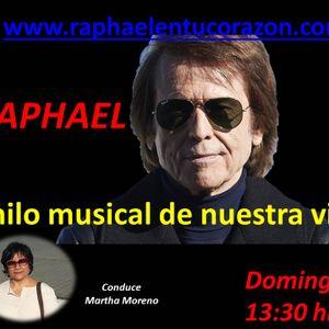 RAPHAELEL HILO MUSICAL DE NUESTRA VIDA , programa del 12 de Junio