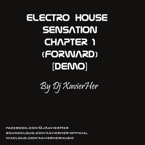 electro house sensation chapter 1 (forward) [Demo]