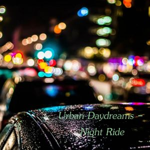 Urban Daydreams - Night Ride by Bruce's Smooth Jazz Kitchen | Mixcloud