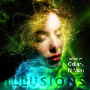 Illusions {Progressive Melodic House & Techno} [Óskar & DJ Mizu]