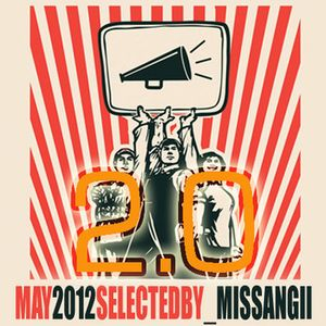 'm the AFTER party! May2.0 selected by MissAngii
