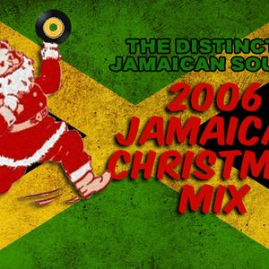 Distinctly Jamaican Sounds' Jamaican Christmas Mix 2006