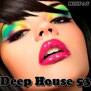 Deep House 53