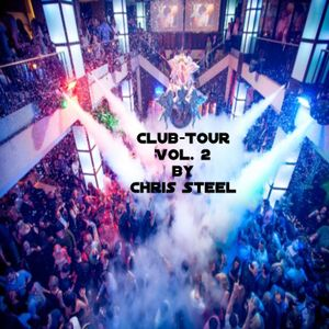 Chris Steel - ClubTour Vol.2 (The Party goes on)