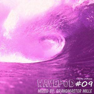 WAVEPOD#09