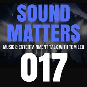 #017 Sound Matters Radio with Tom Leu: April 29, 2017