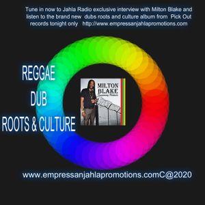 DUB IT NIGHT ON JAHLA RADIO  FEATURING MILTON BLAKE & PICKOUT RECORDS MUSIC PREMIER