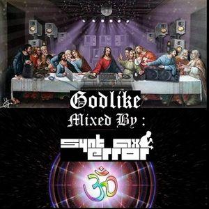 Godlike - Mixed By SyntaxError