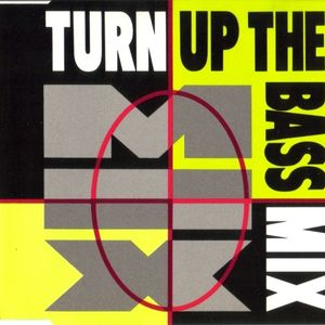 Turn Up The Bass Megamix 1990 Mixed by Luc Poublon