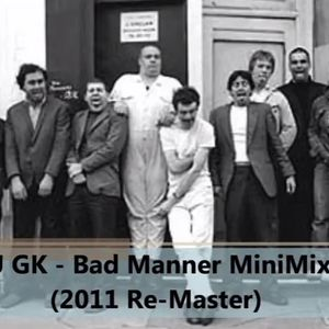 Bad Manners  - MiniMix