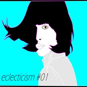 Eclecticism #1