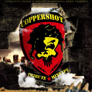 SOUTHBOYZ SOUND - COPPERSHOT MUSIC TRIBUTE MIXTAPE - VOLUME#8