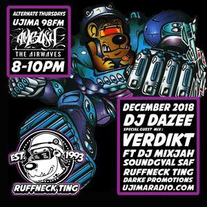 The Ruffneck Ting Takeover December 2018 With Dazee FT Verdikt, Mixjah, Soundgyal Saf, Ujima Radio