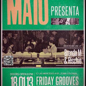 Brenda M & Rischio @ Friday Grooves - 01.18.2013