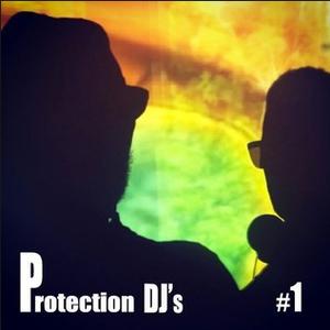 PROTECTION DJS @ #1
