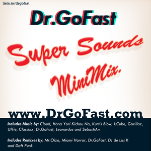 DrGoFast.com - Super Sounds MiniMix (14.23 Min) 2011