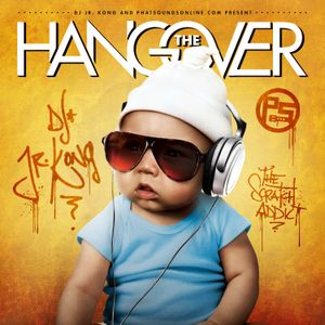 The Hangover Mix by DJ Jr Kong
