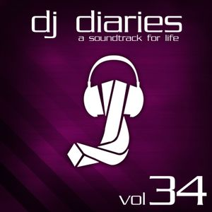 DJ Diaries Vol #34