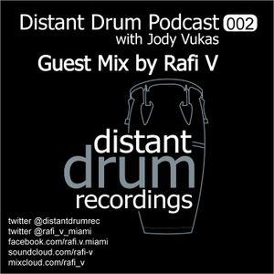 DISTANT DRUM PODCAST 002 - Guest DJ Rafi V
